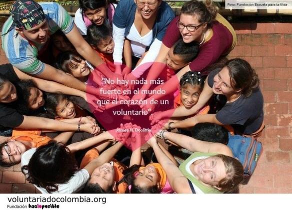 No hay nada más fuerte en el mundo que el corazón de un voluntario